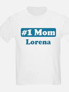 #1 Mom Lorena T-Shirt