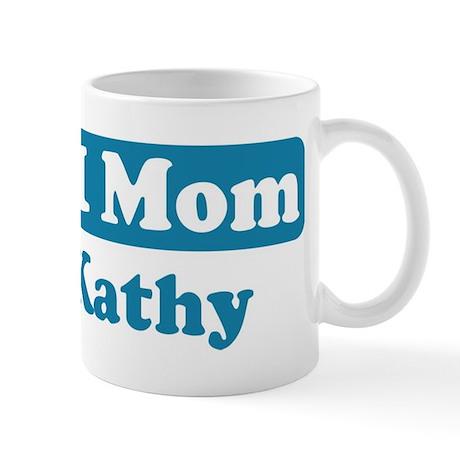 #1 Mom Kathy Mug