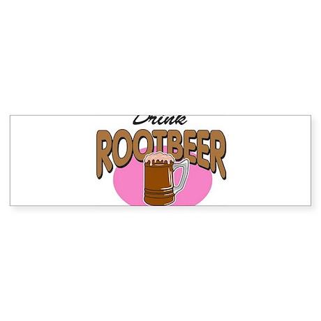 Drink RootBeer Bumper Sticker