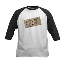 Work for Work Tee