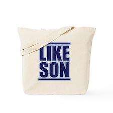 LIKE SON Tote Bag