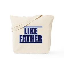 LIKE FATHER Tote Bag