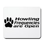 Howlin' Frequencies are Open Mousepad