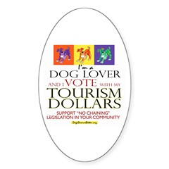 Dog Lover & I Vote: Tourism Oval Decal