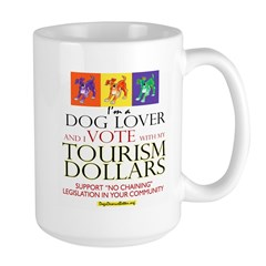 Dog Lover & I Vote: Tourism Large Mug
