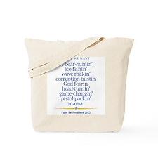 Pistol-packin' Mama '12 Tote Bag