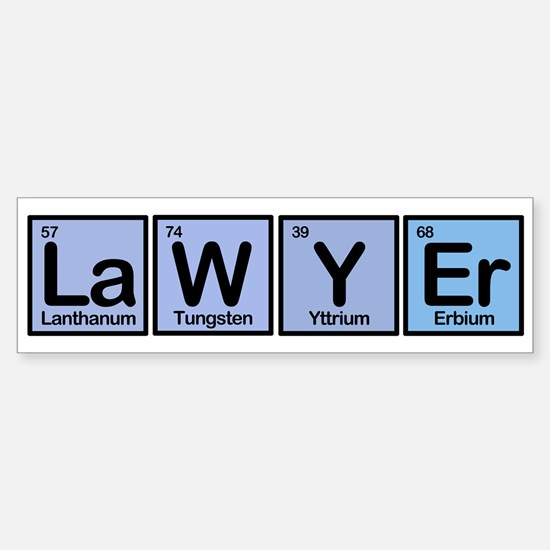 Lawyer made of Elements Bumper Bumper Bumper Sticker