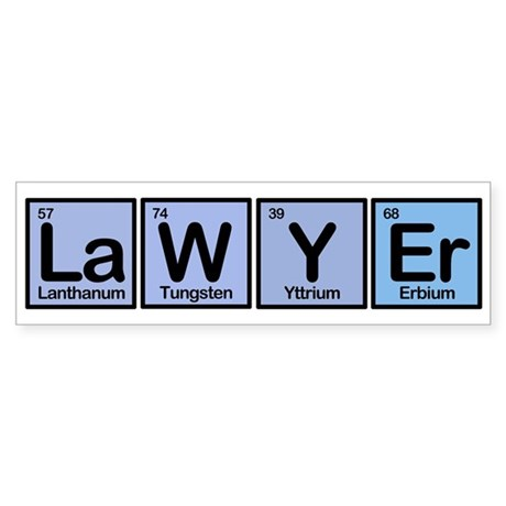 Lawyer made of Elements Bumper Sticker