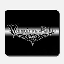 Vampires Rule B&W Mystic Mousepad
