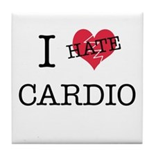 i hate cardio Tile Coaster