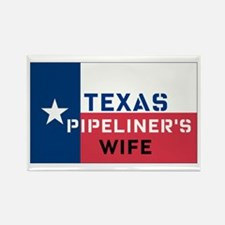 Texas Pipeliner's wife Rectangle Magnet