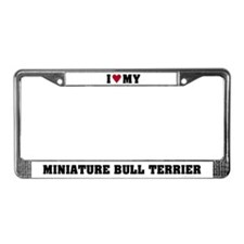 I Love My Mini Bull Terrier License Plate Frame