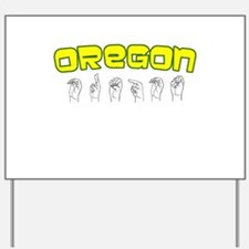 Oregon Design Yard Sign