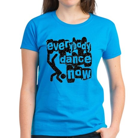 Everybody Dance Now Women's Dark T-Shirt