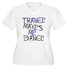Trance Makes Me Dance T-Shirt