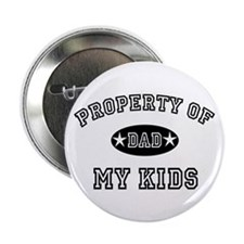 """Property of My Kids 2.25"""" Button (100 pack)"""