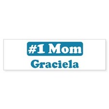 #1 Mom Graciela Bumper Bumper Sticker