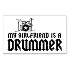 My Girlfriend is a Drummer Rectangle Decal