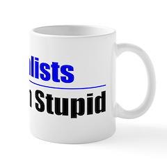 Socialists Stuck On Stupid Mug