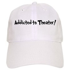 Addicted to Theater Hat
