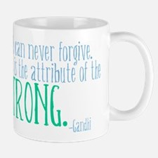 The Weak can Never Forgive Mug