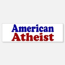 American Atheist Bumper Bumper Bumper Sticker