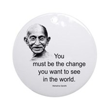 Gandhi - Be the Change Ornament (Round)