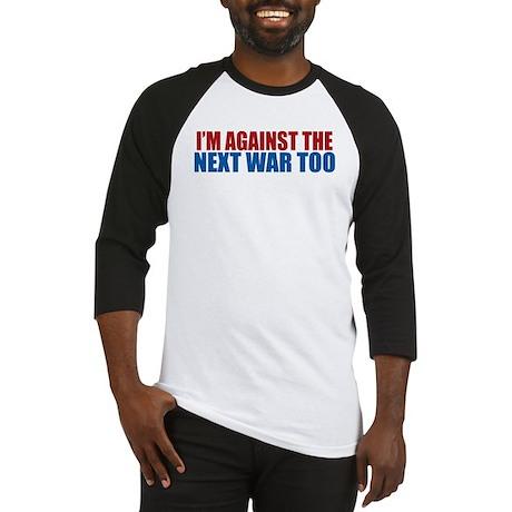 Against Next War Baseball Jersey