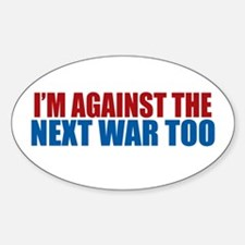 Against Next War Oval Decal