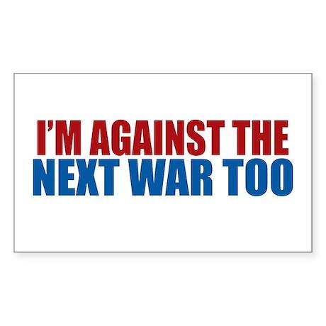 Against Next War Rectangle Sticker