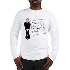 Bush Bathroom Break Long Sleeve T-Shirt