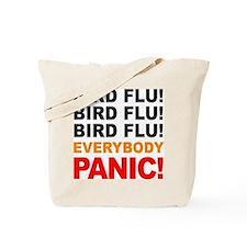 Bird Flu Everybody Panic Tote Bag