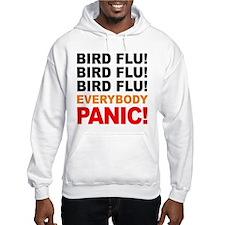 Bird Flu Everybody Panic Hoodie
