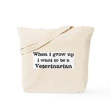 Be A Veterinarian Tote Bag