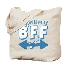 I'm with My BFF (BOTH) Tote Bag
