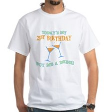 21st Birthday Buy Me A Drink Shirt