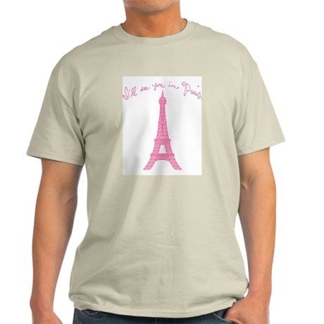 I'll See You in Paris Light T-Shirt
