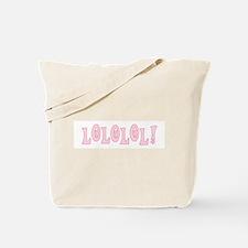 Pink LOLOLOL Tote Bag