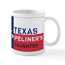 Daughter of a Texas Pipeliner Mug