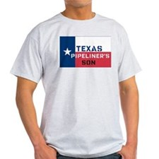 Texas Pipeliner's Son T-Shirt