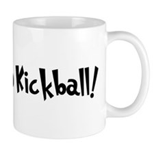 Addicted to Kickball Mug