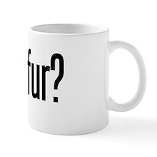 got fur? Mug