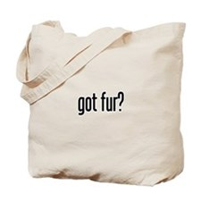 got fur? Tote Bag