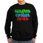 Imagine Create Write! Sweatshirt (dark)