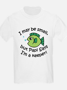 Papi Says I'm a Keeper T-Shirt