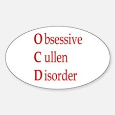 Obsessive Cullen Disorder Oval Decal