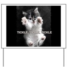 Tickle Kitty Yard Sign