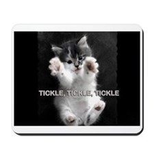 Tickle Kitty Mousepad