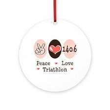 Peace Love Triathlon 140.6 Ornament (Round)