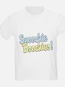 Snoochie Boochies! T-Shirt